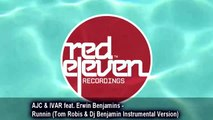 AJC & IVAR feat. Erwin Benjamins - Runnin (Tom Robis & Dj Benjamin Instrumental Version)