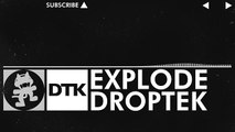 [Glitch Hop _ 110BPM] - Droptek - Explode [Monstercat Release]