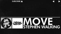 [Glitch Hop _ 110BPM] - Stephen Walking - Move [Monstercat Release]