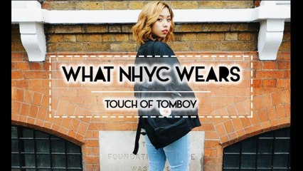 WHAT NHYC WEARS | Touch of Tomboy
