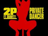 !!NEW SMASH HIT SINGLE!! 2 PISTOLS FEAT. SHAWTY - PRIVATE DANCER