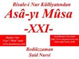 """Asa-yı Musa -XXI- """"Risale-i Nur Külliyatı"""" """"Bediüzzaman Said Nursi"""""""