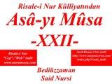 """Asa-yı Musa -XXII- """"Risale-i Nur Külliyatı"""" """"Bediüzzaman Said Nursi"""""""