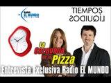 La Caravana de la Pizza - Entrevista Radio El Mundo - Tiempos Liquidos