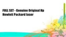 FULL SET - Genuine Original Hp Hewlett Packard laser