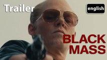 BLACK MASS - Official Trailer [EN|HD] (Johnny Depp, Benedict Cumberbatch)
