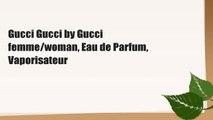Gucci Gucci by Gucci femme/woman, Eau de Parfum, Vaporisateur