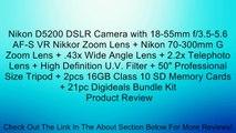 "Nikon D5200 DSLR Camera with 18-55mm f/3.5-5.6 AF-S VR Nikkor Zoom Lens + Nikon 70-300mm G Zoom Lens + .43x Wide Angle Lens + 2.2x Telephoto Lens + High Definition U.V. Filter + 50"" Professional Size Tripod + 2pcs 16GB Class 10 SD Memory Cards + 21pc Digi"