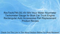 RavTech(TM) DC 6V-50V Hour Meter Hourmeter Tachometer Gauge for Boat Car Truck Engine Rectangular Auto Accessories Part Replacement Review