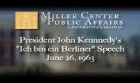 "John F. Kennedy - ""Ich Bin Ein Berliner"" Speech"
