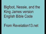 Bigfoot, Nessie the Loch Ness Monster, and the Bible Code