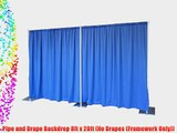 Pipe and Drape Backdrop 8ft x 20ft (No Drapes (Framework Only))