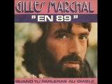 Gilles MARCHAL - quand tu parleras au diable