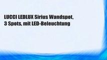 LUCCI LEDLUX Sirius Wandspot, 3 Spots, mit LED-Beleuchtung