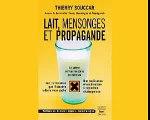 lait, mensonges et propagande 1.3.flv