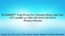 ELENKER™ Fuel Pump For Yamaha Rhino 4wd 4x4 UTV yxr660 yxr 660 450 5UG13910010 Review
