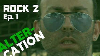 Eddy le Quartier - le Rock 2 Part. 1/7 - Altercation