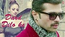 The Xpose- Dard Dilo Ke Full Song (Audio) - Himesh Reshammiya, Yo Yo Honey Singh