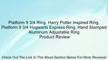 Platform 9 3/4 Ring, Harry Potter Inspired Ring, Platform 9 3/4 Hogwarts Express Ring, Hand Stamped Aluminum Adjustable Ring Review