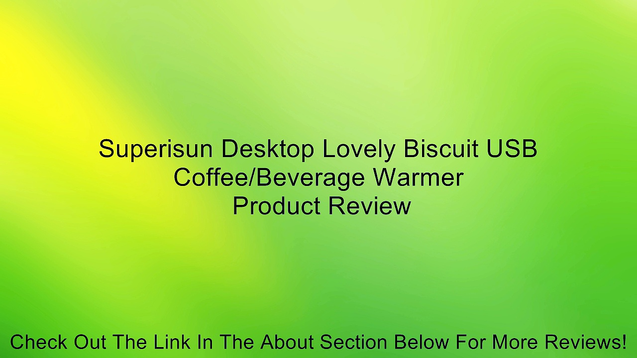 Superisun Desktop Lovely Biscuit USB Coffee/Beverage Warmer Review