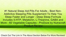 #1 Natural Sleep Aid Pills For Adults - Best Non-Addictive Sleeping Pills Supplement To Help You Sleep Faster and Longer - Deep Sleep Formula Includes 5-HTP, Melatonin, L-Theanine, GABA and More - 60 Vegetable Capsules - ProDoze by Nutracraft Review