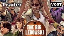 THE BIG LEBOWSKI - Trailer / Bande-annonce [VOST HD] (Jeff Bridges, John Goodman)