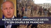 Un couple de Français morts dans le séisme, annonce Laurent Fabius
