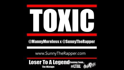 Sunny x Manny Moreless - Toxic