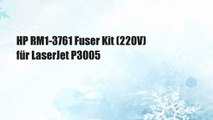 HP RM1-3761 Fuser Kit (220V) für LaserJet P3005
