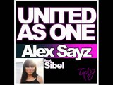 Alex Sayz ft. Sibel - United As One (Alex Lamb and Bill Carling Remix)