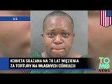 Kobieta skazana na 78 lat więzienia za tortury na własnych córkach