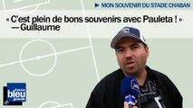 """Mon souvenir du stade - Guillaume : """"C'est plein de bons souvenirs avec Pauleta"""""""