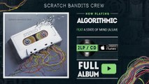 Scratch Bandits Crew Ft. ASM (A State Of Mind) - Algorithmic