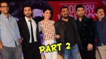 (Video) Ranbir Kapoor, Anushka Sharma, Karan Johar | Bombay Velvet Trailer Launch Event- PART 2