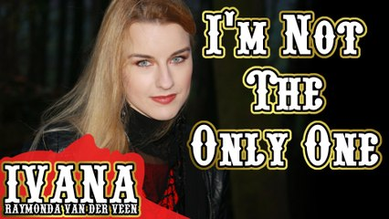 136 Ivana - I'm Not The Only One (December 2014)