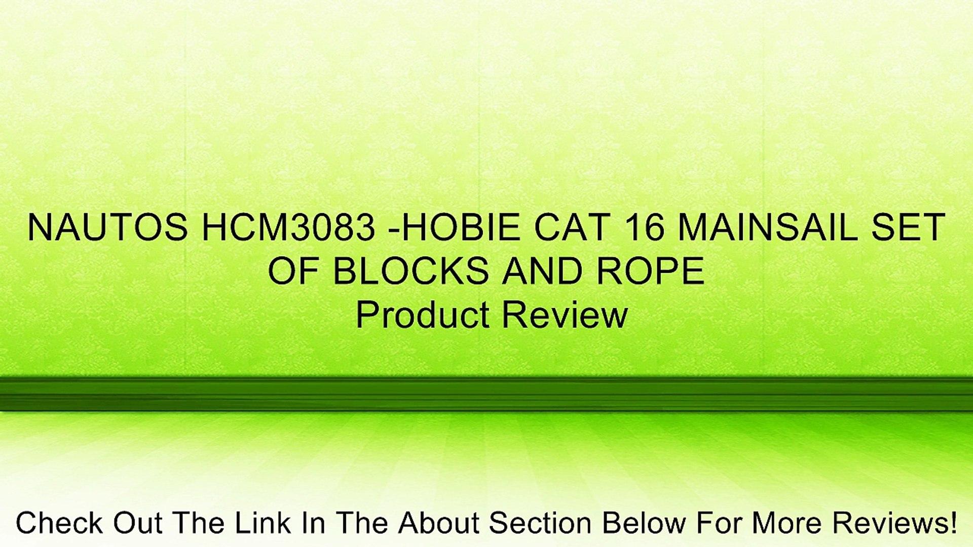 NAUTOS HCM3083 HOBIE CAT 16 MAINSAIL SET OF BLOCKS AND ROPE