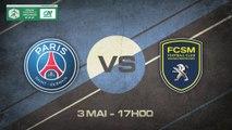 Dimanche 3 mai à 17h00 - Paris Saint-Germain - FC Sochaux - Coupe Gambardella 1/2 Finale