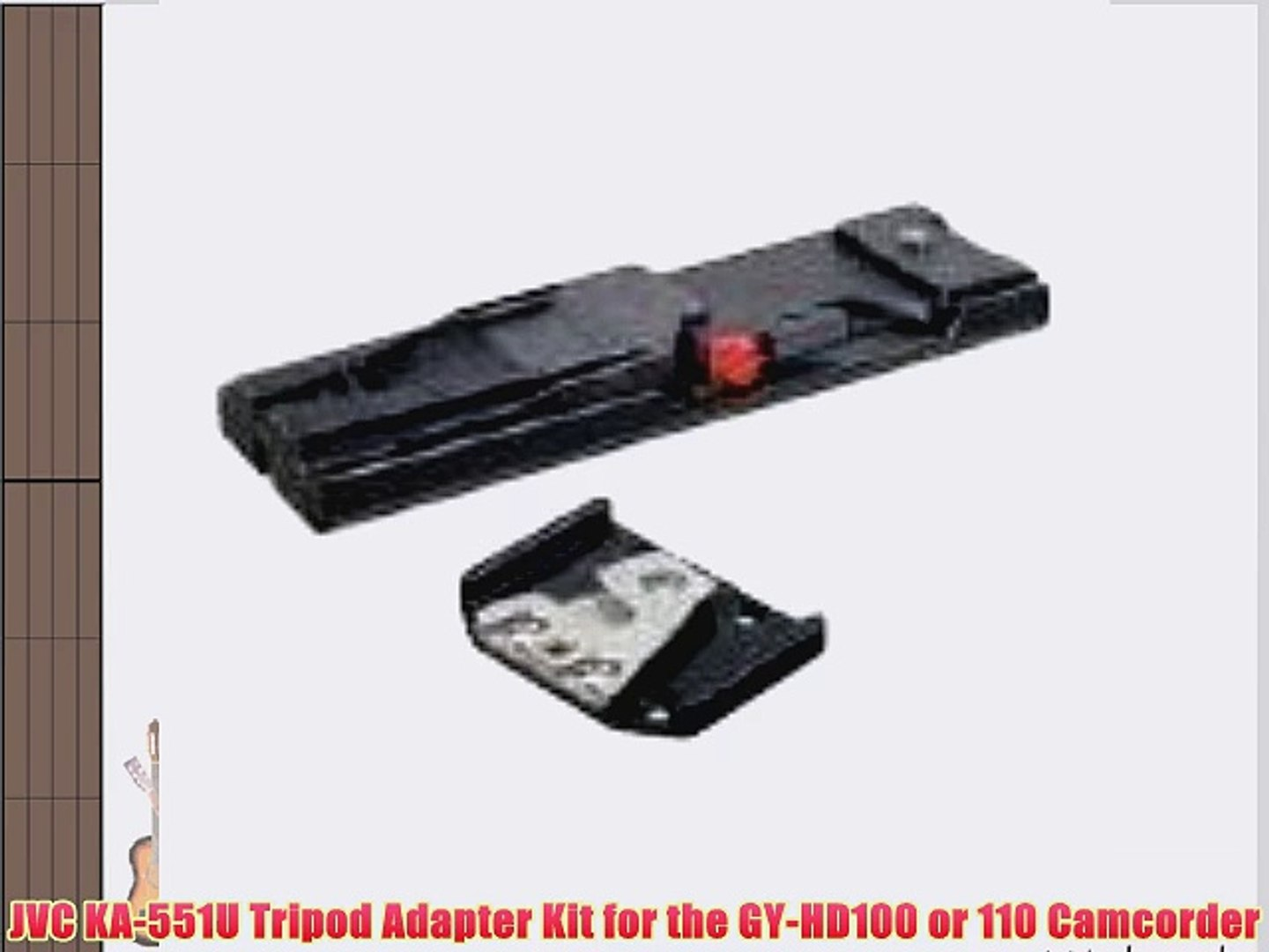 JVC KA-551U Tripod Adapter Kit for the GY-HD100 or 110 Camcorder