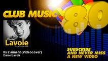 Daniel Lavoie - Ils s'aiment - Videocover