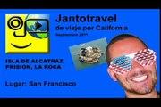 Visita a isla y prisión de Alcatraz - San Francisco California EEUU