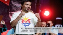 Showtime, HBO Have Already Sued Over Streaming of Mayweather-Pacquiao Fight
