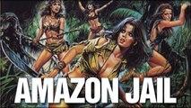 Amazon Jail (1982) - Trailer