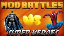 SUPER HERO MOD vs SUPER HERO MOD - MOD vs MOD - MINECRAFT MOD BATTLES (Ep. 5)
