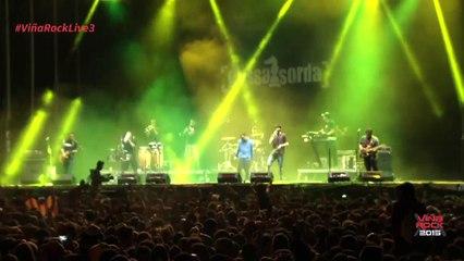 LA GOSSA SORDA - VIÑA ROCK 2015