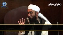 He will cry _ beg for you- By Maulana Tariq Jameel