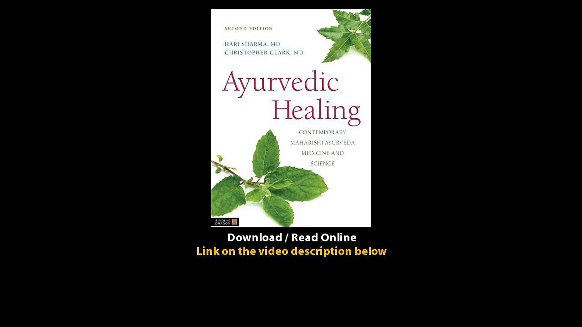 Download Ayurvedic Healing Contemporary Maharishi Ayurveda Medicine And Science Video Dailymotion