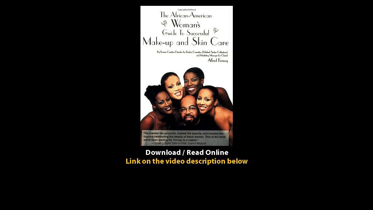 Download African American Womans Guide to Successful Makeup and Skin Care  By Al