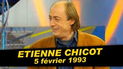Etienne Chicot est dans Coucou c'est nous - Emission complète