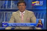 Posible feriado por visita del Papa Francisco a Ecuador