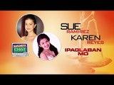 Kapamilya Chat with Sue Ramirez and Karen Reyes